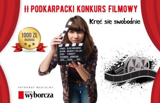"""II Podkarpacki Konkurs Filmowy """"Ulice Wolności"""""""